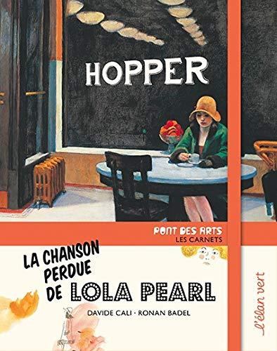 Pont des Arts - la chanson perdue de Lola Pearl (Hopper)