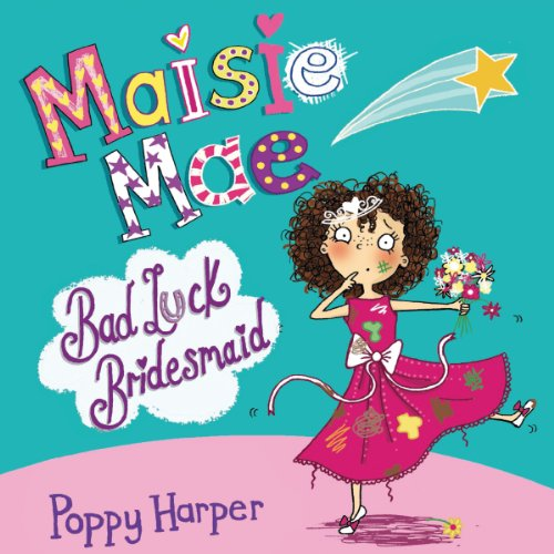Maisie Mae: Bad Luck Bridesmaid audiobook cover art