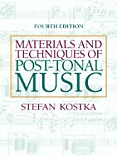 [(Materials and Techniques of Post-Tonal Music )] [Author: Stefan Kostka] [Jul-2011]