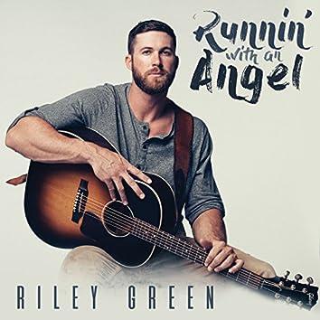 Runnin' With An Angel