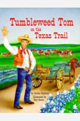 Tumbleweed Tom on the Texas Trail Paperback