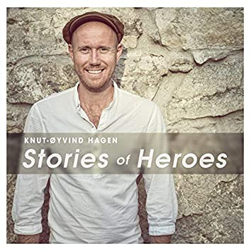 Stories of Heroes