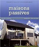 Maisons passives - Principe et réalisations