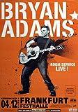 Bryan Adams - Room Service, Frankfurt 2004 »