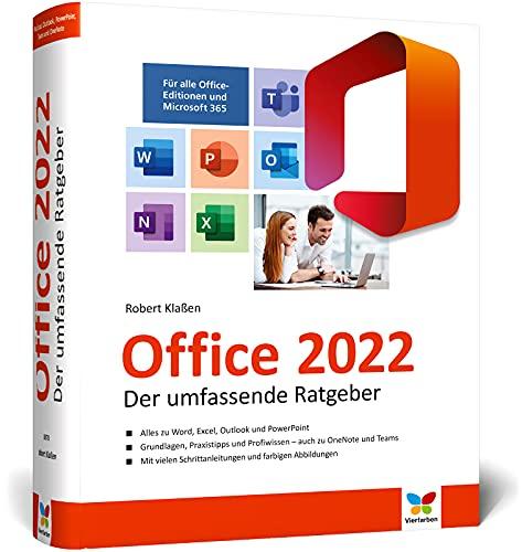 Office 2021: Der umfassende Ratgeber für Ein- und Umsteiger. Komplett in Farbe. Auch für Microsoft 365