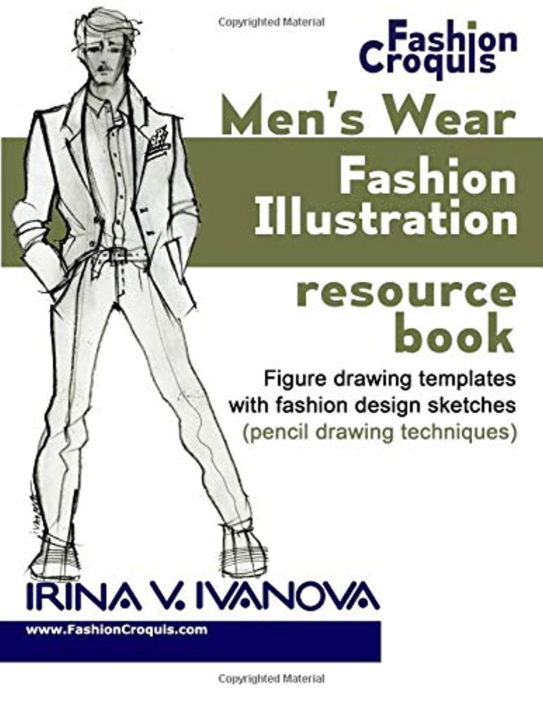 小包考え語Men's wear fashion illustration resource book: Figure drawing templates with fashion design sketches (pencil drawing techniques) (Fashion Croquis)