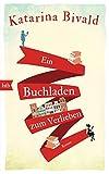 Katerina Bivald: Ein Buchladen zum Verlieben