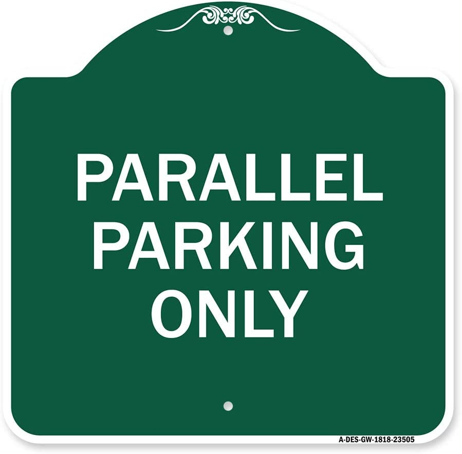 SignMission Designer Series Cheap sale Sign - Parking Parallel Max 54% OFF Green Only
