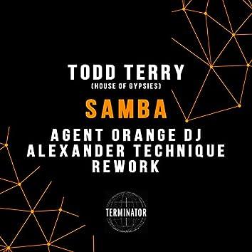 Samba (Agent Orange DJ & Alexander Technique Rework)