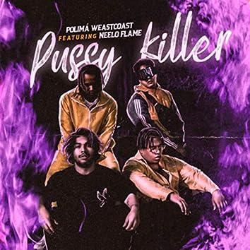 Pussy Killer