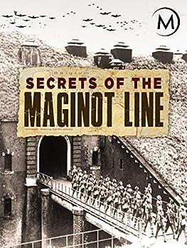 Secrets of the Maginot Line