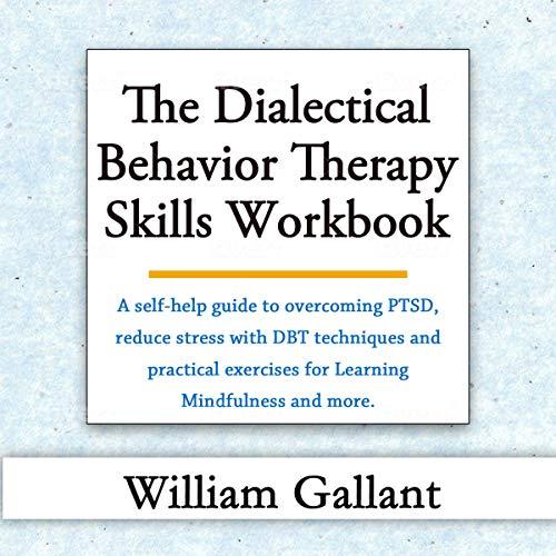 The Dialectical Behavior Therapy Skills Workbook Titelbild