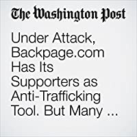 Under Attack, Backpage.com Has Its Supporters as Anti-Trafficking Tool. But Many Differ.'s image