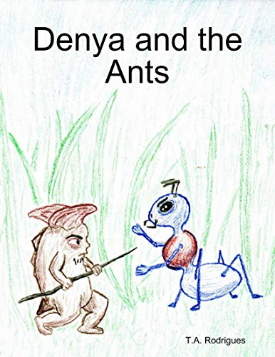 Denya and the Ants (English Edition)