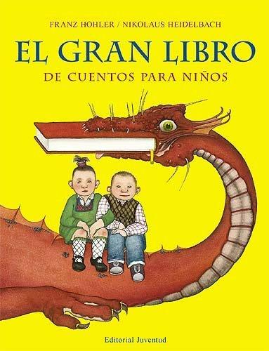 El gran libro de cuentos para niños (CUENTOS UNIVERSALES)