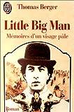 LITTLE BIG MAN. Mémoires d'un visage pâle - J'ai Lu - 05/03/1993