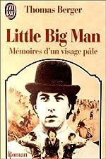 LITTLE BIG MAN. Mémoires d'un visage pâle de Thomas Berger