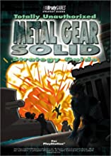 Metal Gear Solid: Totally Unauthorized Strategy Guide