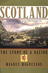 Scotland: The Story of a Nation: Magnus Magnusson