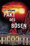 V.S. Gerling: Pakt des Bösen