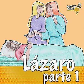 Lázaro, Pt. 1