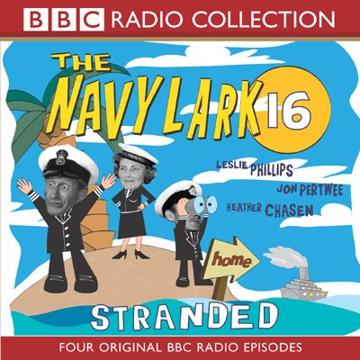 The Navy Lark 16 audiobook cover art
