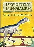 Struthiomimus (Definitely Dinosaurs)