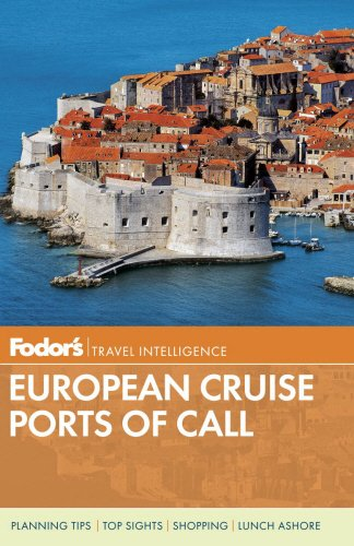 Fodor's European Cruise Ports of Call (Travel Guide (3))