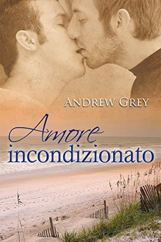 Amore incondizionato (Serie Sette giorni Vol. 2)