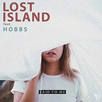 Said to Me (feat. Hobbs)