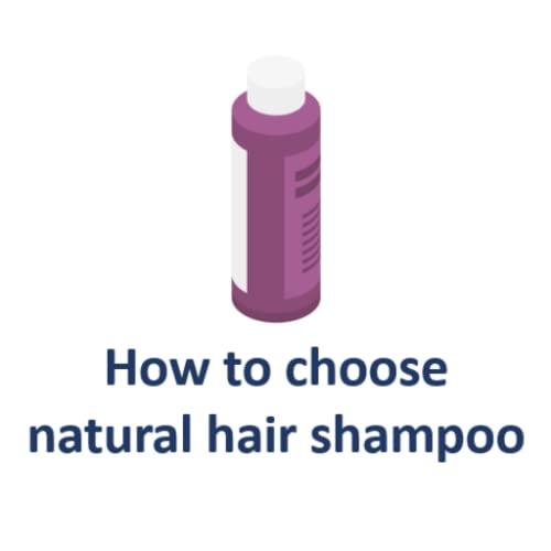 How to choose natural hair shampoo