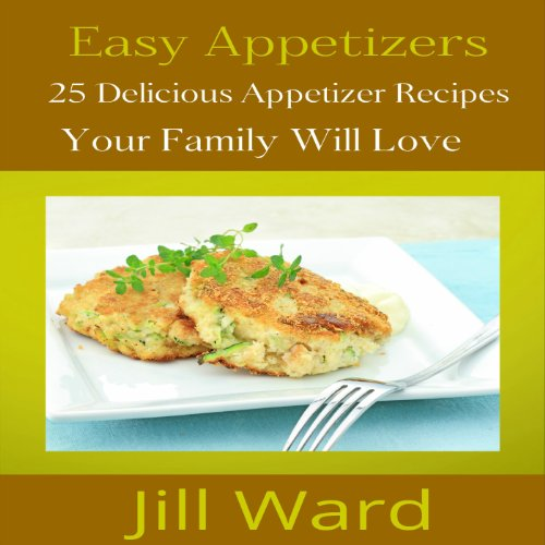 Easy Appetizers audiobook cover art