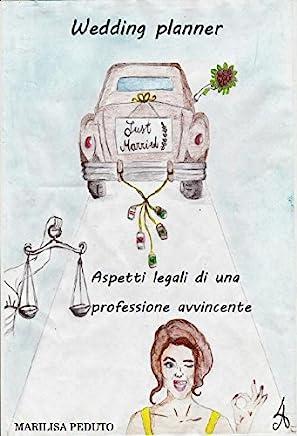 Wedding Planner. Aspetti legali di una professione avvincente