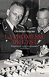 La promesse de l'Est. Espérance nazie et génocide (1939-1943) (UNIVERS HISTORI) - Format Kindle - 16,99 €