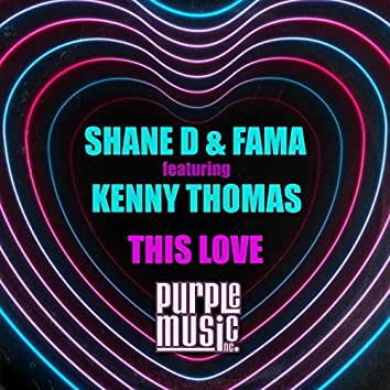 This Love (feat. Kenny Thomas)