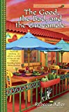 The Good, the Bad and the Guacamole (A Taste of Texas Mystery Book 2)