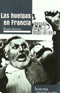 Huelgas en Francia durante mayo y junio de 1968 par Bruno Astarian