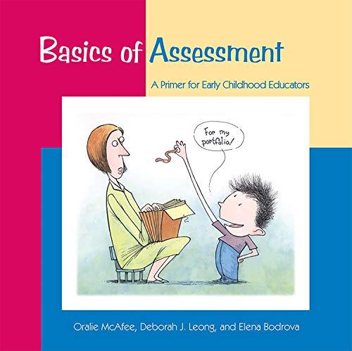 Basics of Assessment: A Primer for Early Childhood...