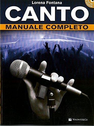 Manuale completo di canto. Con CD-Audio