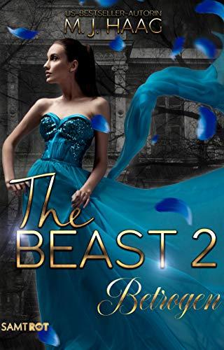 Betrogen (The Beast 2) von [M.J. Haag]