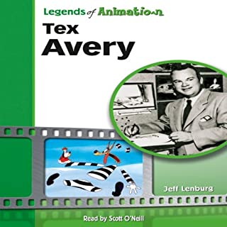 Tex Avery: Hollywood's Master of Screwball Cartoons (Legends of Animation) cover art