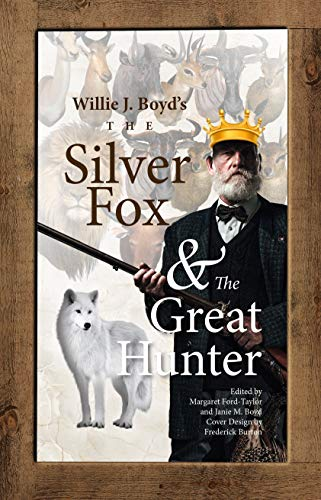 The Silver Fox And The Great Hunter
