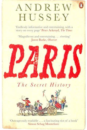 Paris: The Secret History