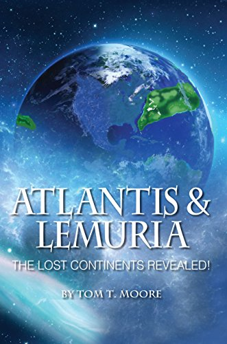 Atlantis & Lemuria: The Lost Continents Revealed!