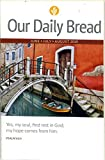 Our Daily Bread June July August 2019 Devotional Volume 64, No. 3,4 and 5