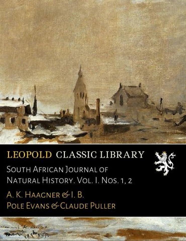 柱一掃する人道的South African Journal of Natural History. Vol. I. Nos. 1, 2