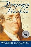 Benjamin Franklin: Una vida americana