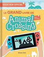Le Grand Livre de Animal Crossing New Horizons de Michael Davis