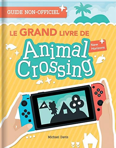 Le Grand Livre de Animal Crossing New Horizons