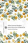 Una villa en Florencia par Somerset Maugham